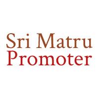View Sri Matru Promoter Details