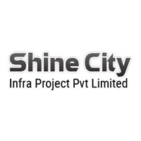 Shine City Infra Project Pvt Limited