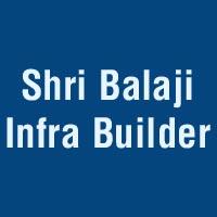 Shri Balaji Infra Builder